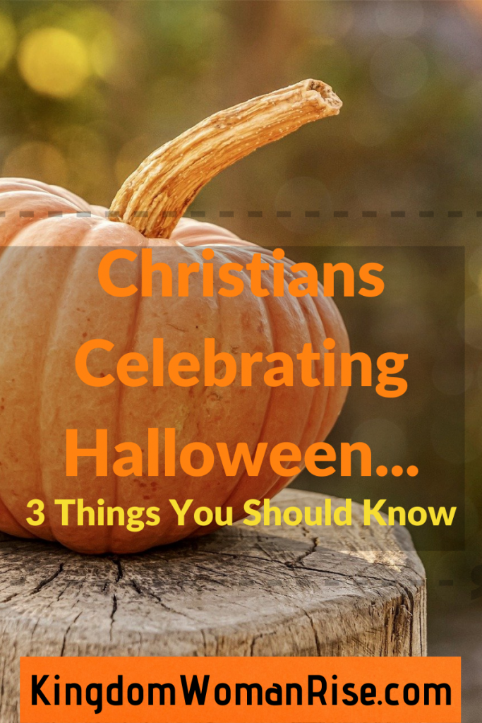 Image of a pumpkin with text that says Christians Celebrating Halloween...3 things you should know